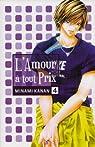 L'amour à tout prix, tome 4 par Minami