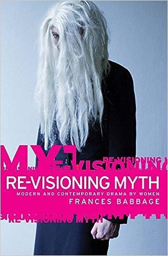 Kostenloses eBook als PDF herunterladen Re-visioning myth PDF MOBI by Frances Babbage