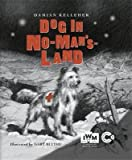 img - for A Dog in No Man's Land(Hardback) - 2014 Edition book / textbook / text book
