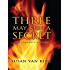 Three May Keep a Secret (An Endurance Mystery)