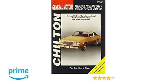 Buick Regal and Century, 1975-87 (Chilton Total Car Care Series Manuals): Chilton: 0035675287807: Amazon.com: Books