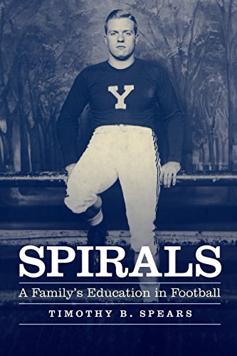 Spirals: A Family's Education in Football