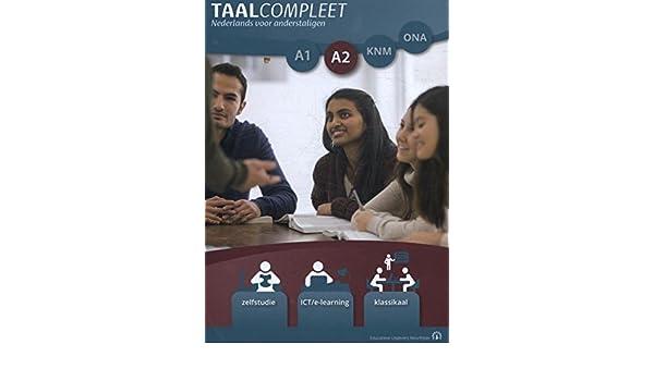 TaalCompleet A2 Taalniveau A1 naar A2 (TaalCompleet A2 ...