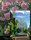 img - for Gardens in the City: New York in Bloom book / textbook / text book