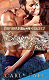 Beyond the Past (A Paranormal Military Romance) (Supernatural Renegades Book 2)