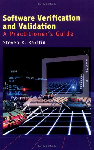 Software Verification and Validation: A Practitioner's Guide (Artech House Computer Library (Hardcover)) by Brand: Artech House Publishers