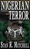 img - for Nigerian Terror (Nick Woods Book 4) (Volume 4) book / textbook / text book