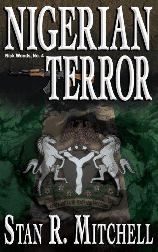 Nigerian Terror (Nick Woods Book 4) (Volume 4)