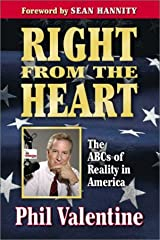 Right from the Heart: The ABC's of Reality in America Hardcover
