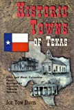 Historic Towns of Texas