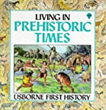 Living in Prehistoric Times, Jane Chisolm, 0860206238