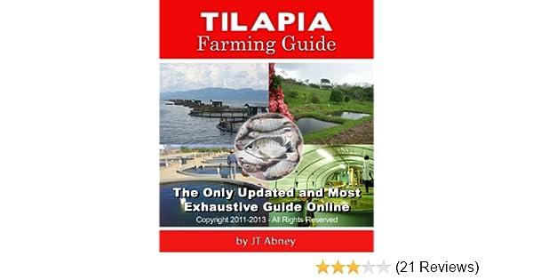 tilapia farming guide jt abney amazon com rh amazon com tilapia farming guide download tilapia farming guide in india