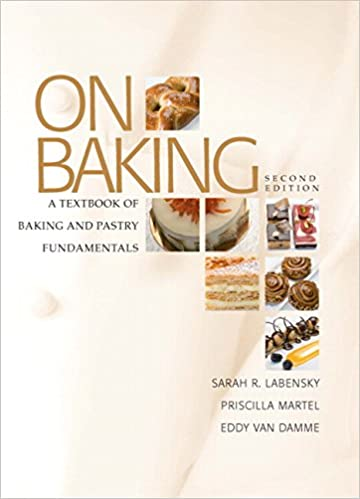 On baking a textbook of baking and pastry fundamentals 2nd on baking a textbook of baking and pastry fundamentals 2nd edition sarah r labensky eddy van damme priscilla a martel 9780131579231 amazon fandeluxe Gallery