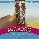 Macadoo of the Maury River   Gigi Amateau