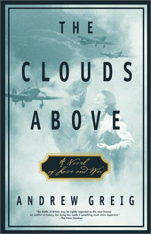 The Clouds Above: A Novel of Love and War ebook
