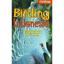 Fielding's Birding Indonesia: Fielding's In-Depth Guide to Birding on the World's Largest Archipelago
