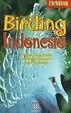 Fielding's Birding Indonesia (Periplus editions)