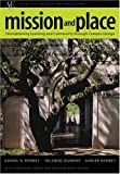 Mission and Place, Daniel R. Kenney and Ricardo Dumont, 0275981231