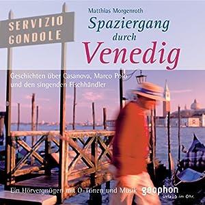 Spaziergang durch Venedig Hörbuch