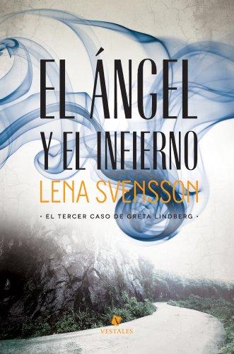 El ángel y el infierno (Spanish Edition)