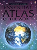 Usborne Internet-Linked Essential Atlas of the World (Usborne Atlases)