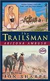 Arizona Ambush, Jon Sharpe, 0451206800
