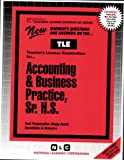 Accounting and Business Practice, Sr. H. S., Rudman, Jack, 0837380014