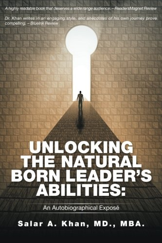 Unlocking The Natural-Born Leader's Abilities