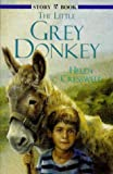 Little Grey Donkey, Helen Cresswell, 0340704519