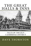Great Halls and Inns, Dave Thornton, 1484099176