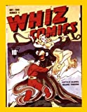 Whiz Comics #4: Starring Captain Marvel
