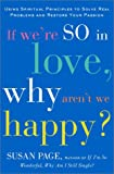 If We're So in Love, Why Aren't We Happy?, Susan Page, 0609606964