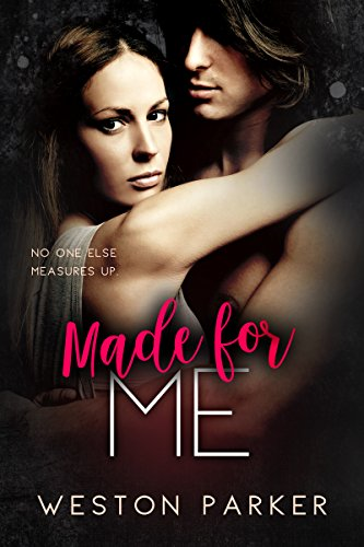 Made for Me: (A Bad Boy Billionaire & Single Mom Story) cover