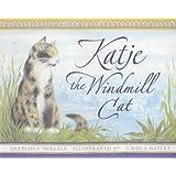 Katje: The Windmill Cat