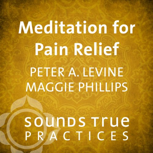 Meditation for Pain - Maggie Phillips
