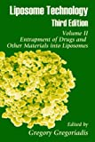 Liposome Technology: Entrapment of Drugs and Other Materials into Liposomes (Volume 2)