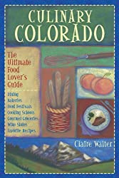 Culinary Colorado: The Ultimate Food Lover's Guide