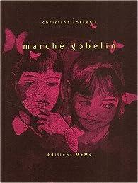 Marché gobelin par Christina Rossetti