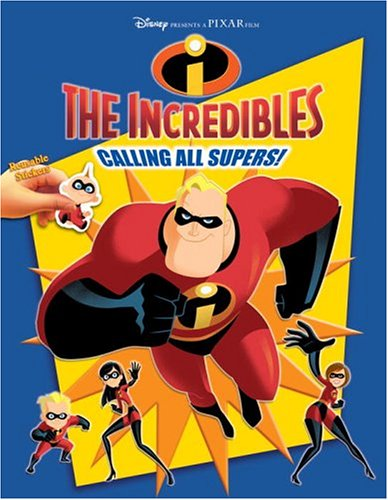 Calling All Supers (The Incredibles Reusable Sticker Book) pdf epub