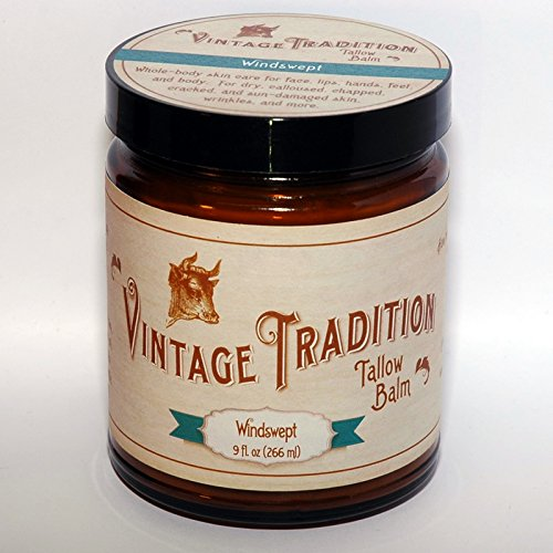 Vintage Tradition Windswept Tallow Balm, 100% Grass-Fed, 9 Fl Oz''The Whole Food of Skin Care''