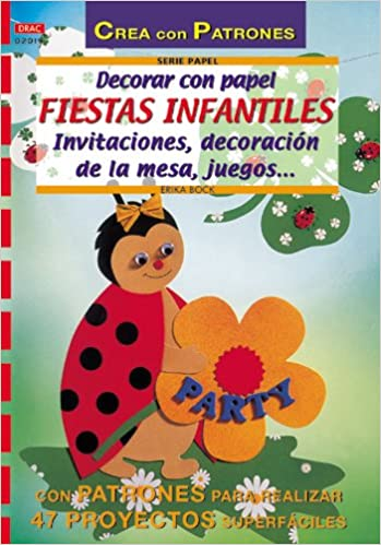 Decorar Con Papel Fiestas Infantiles (Spanish Edition ...