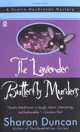 The Lavender Butterfly Murders: A Scotia MacKinnon Mystery (Scotia MacKinnon Mystery Series)
