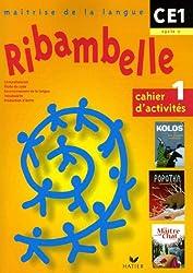 Ribambelle - CE1 - Cycle 2 - Cahier d'activités n° 1
