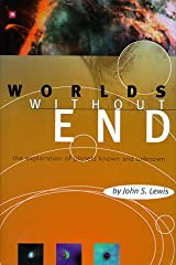 Worlds Without End: The Exploration Of Planets Known And Unknown (Helix Books) Hardcover