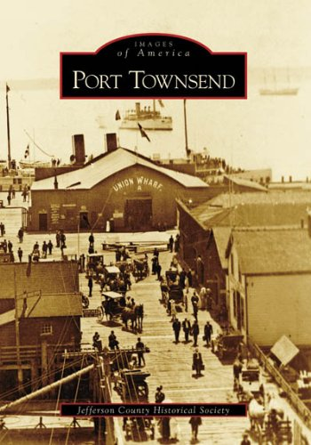 Port Townsend (Images of America: Washington)