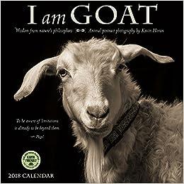 I Am Goat 2018 Wall Calendar: Animal Portrait Photography