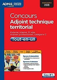 Concours Adjoint technique territorial - Catégorie C - Tout-en-un - Concours 2018 par Olivier Bellégo