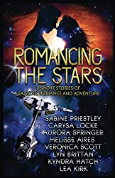 Romancing the Stars: 8 Short Stories of Galactic Romance and Adventure