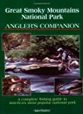 Great Smoky Mountain's National Park Angler's Companion, Ian Rutter, 1571882413