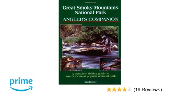 06446c8bb72cc Great Smoky Mountains National Park Angler s Companion  Ian Rutter   9781571882417  Amazon.com  Books